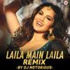 Laila Main Laila DJ Notorious Remix Single