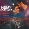 Meray Saathiya Single