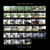 Million Miles - Honey