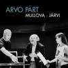 ARVO PÄRT - Viktoria Mullova, Estonian National Symphony Orchestra & Paavo Järvi