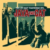Jaya the Cat - Closing Time