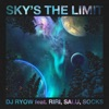 Sky's the limit feat. RIRI, SALU, SOCKS - Single ジャケット写真