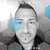 Hay Algo Más-Esteban Nuñez