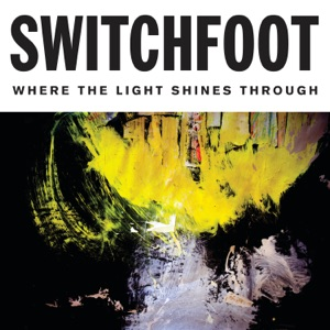 Switchfoot - Live It Well