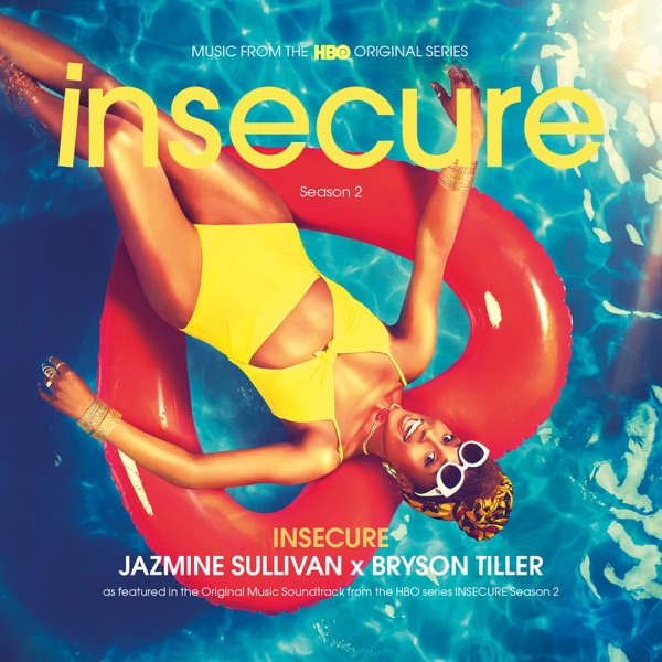 "Insecure (from the HBO Original Series ""Insecure"") - Single"