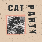 Cat Party - Entitled