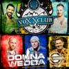 Donnawedda (DualXess & DJ Ostkurve Remix) - voXXclub