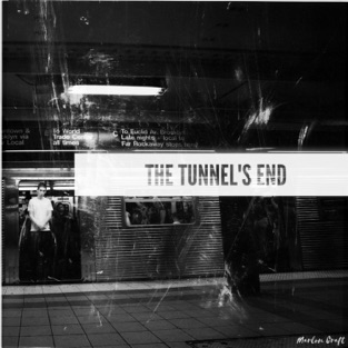 The Tunnel's End – Marlon Craft