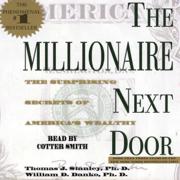 The Millionaire Next Door (Abridged)