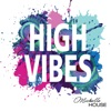 High Vibes at 5.55 with Michelle House