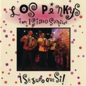 Los Pinkys - El Cool Dude/La Piedrera