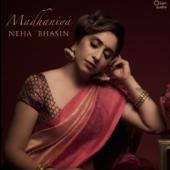 Madhaniya  Neha Bhasin - Neha Bhasin