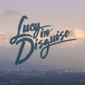 Lucy In Disguise - Southbound
