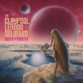 The Claypool Lennon Delirium - Blood And Rockets