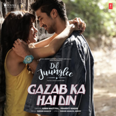 [Download] Gazab Ka Hai Din (From
