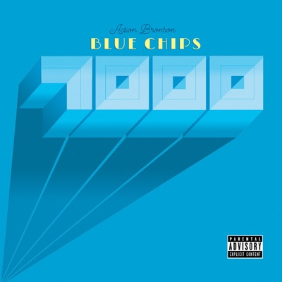 Blue Chips 7000 - Action Bronson