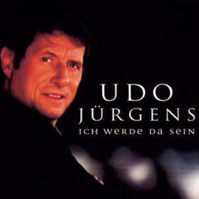 Ich werde da sein - Udo Jürgens