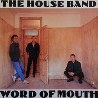 Word of Mouth by The House Band on Apple Music