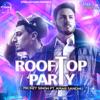 Mickey Singh - Rooftop Party (feat. Amar Sandhu)  artwork
