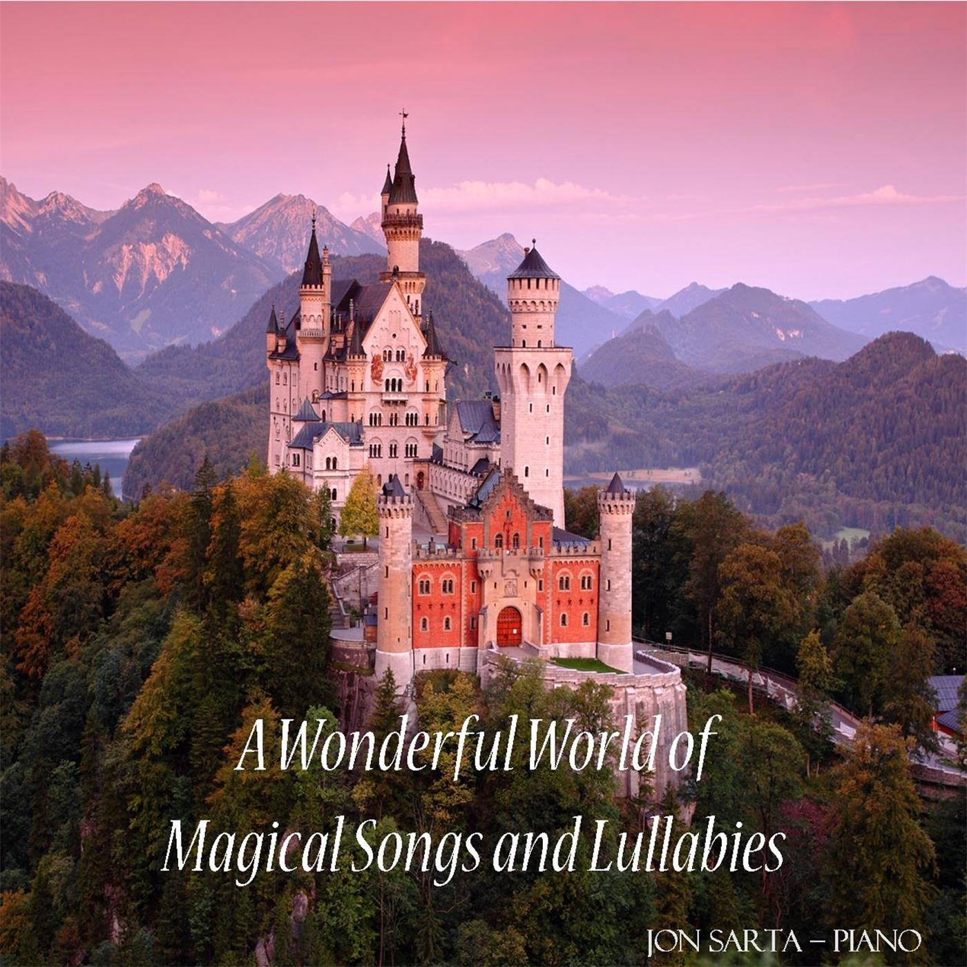 A Wonderful World of Magical Songs and Lullabies
