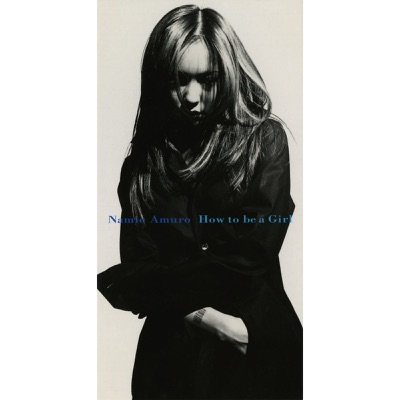 How to be a Girl - Single - Namie Amuro