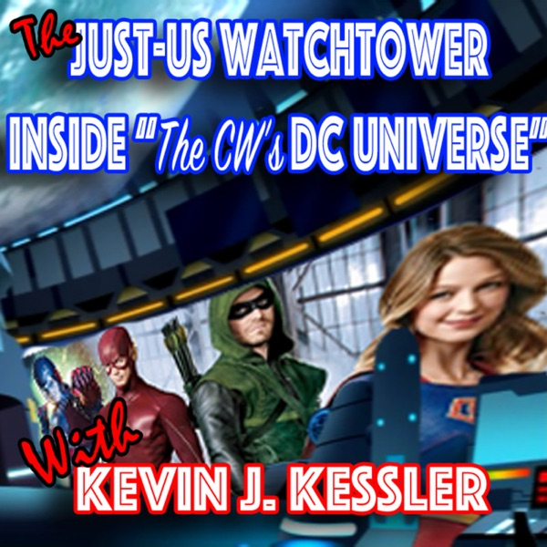 Just-Us Watchtower: Inside the CW's DC TV Universe