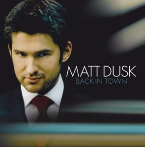 Matt Dusk - Back In Town - Line Dance Music
