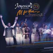 Joyous Celebration 22 All For You Live Joyous Celebration