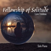 Lynn Tredeau - Fellowship of Solitude