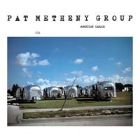 Pat Metheny Group - American Garage artwork