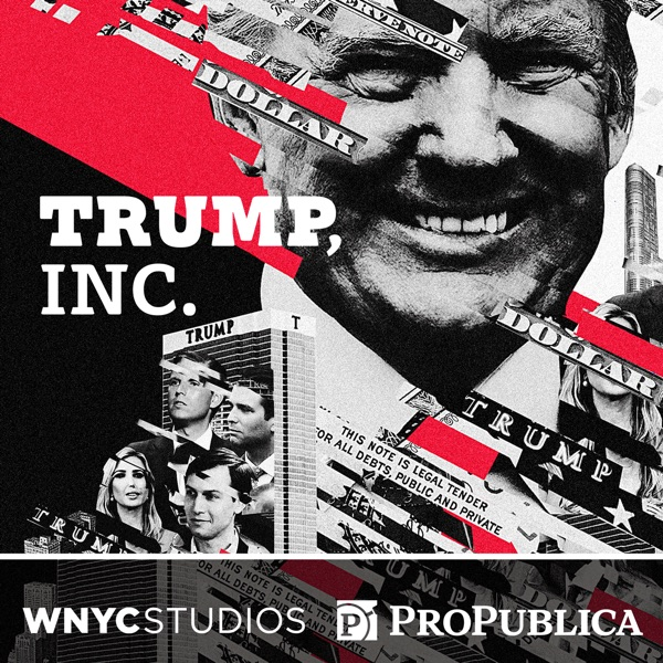 Trump, Inc, Live: From 'The Art of the Deal' to the Dossier