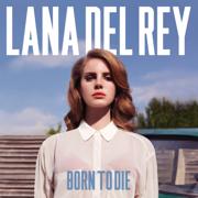 Born to Die - Lana Del Rey - Lana Del Rey