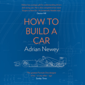 How to Build a Car (Unabridged)