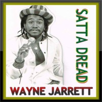 Wayne Jarrett Satta Dread