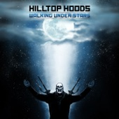 Hilltop Hoods - Live And Let Go
