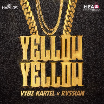 Yellow Yellow (feat. Rvssian) - Single - Vybz Kartel