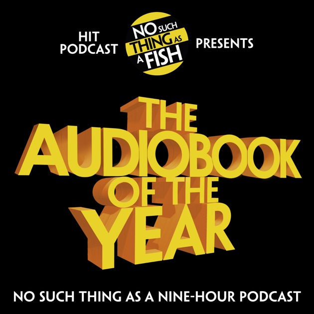 The audiobook of the year unabridged by no such thing as for No such thing as a fish
