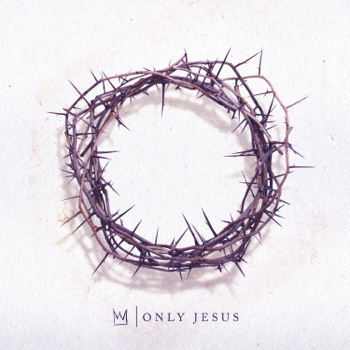 Casting Crowns Only Jesus music review