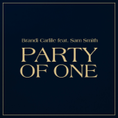 Party of One (feat. Sam Smith) - Brandi Carlile