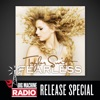 Fearless (Big Machine Radio Release Special), Taylor Swift