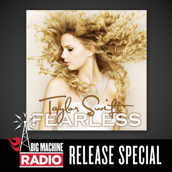 Fearless (Big Machine Radio Release Special)