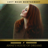 Lucy Maud Montgomery & Golden Deer Classics - Anne's House of Dreams  artwork