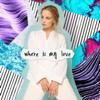 Where Is My Love - OT