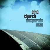 Eric Church - Desperate Man  artwork