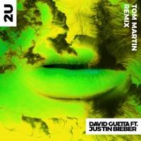 2U (feat. Justin Bieber) [Tom Martin Remix] - Single Mp3 Download