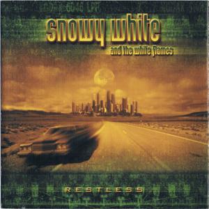 Snowy White & The White Flames - Restless