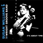 Susan Williams & the Wright Groove Band - You've Got Another Think Coming
