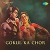 Gokul Ka Chor