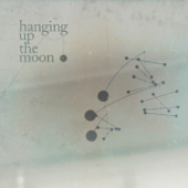 Hanging Up the Moon