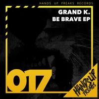 Unstoppable - GRAND K